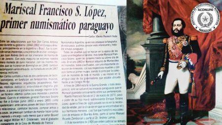 Mcal. Franciso Solano López: «Primer Numismático Paraguayo»