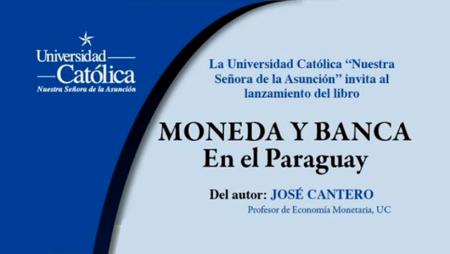 Lanzamiento del libro «Moneda y Banca en el Paraguay»